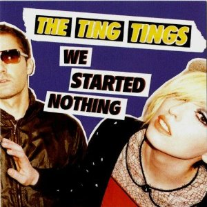 The Ting Tings start big with 'We Started Nothing'