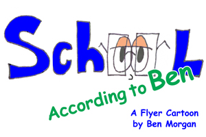 School – According to Ben
