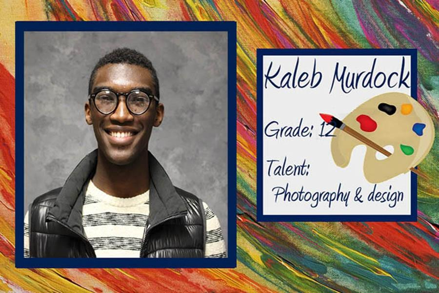 February's artist is Kaleb Murdock, a Fairmont senior. His great photography and design skills have made him stand out.