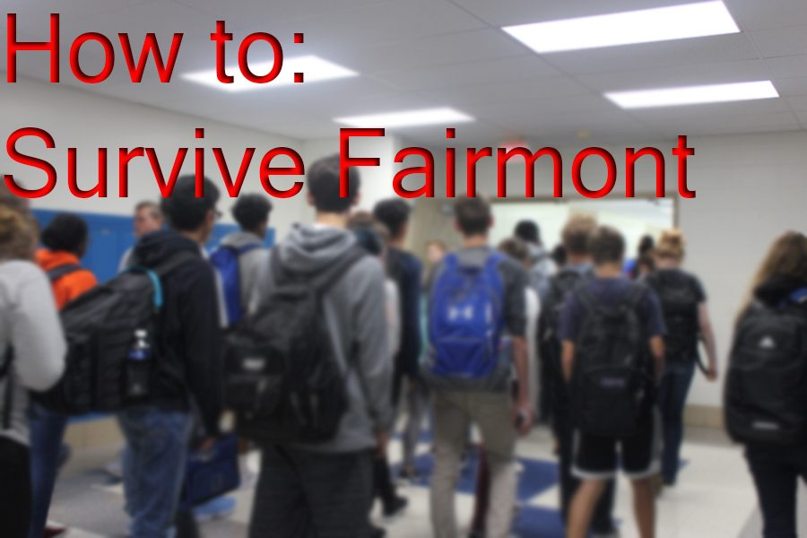How to: Survive Fairmont